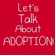 November is National Adoption Month… so Let's Talk About It!