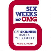 """Can I Really Get """"Skinnier Than All My Friends"""" in Just 6 Weeks?"""