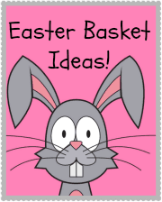 Easter Basket Ideas and Easter Bunny Note Printable!