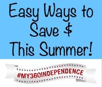 Every Day Ways to Save Money This Summer {#my360independence}