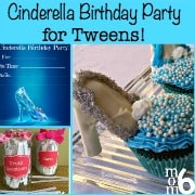 Cinderella Birthday Party for Tweens!