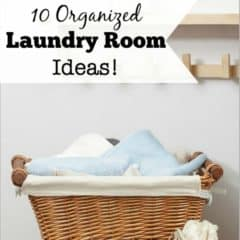 10 Organized Laundry Room Ideas!