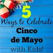 5 Ways to Celebrate Cinco de Mayo with Kids