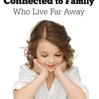 How to Keep Kids Connected to Family Who Live Far Away
