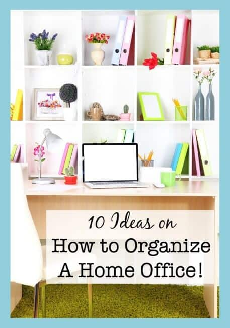 10 ideas on how to organize a home office momof6 - How to organize your desk at home ...
