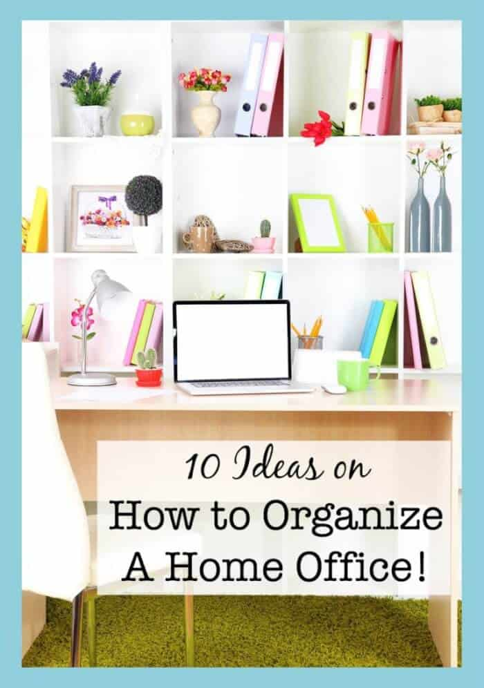 10 ideas on how to organize a home office momof6 - How to organize your desk at home for school ...