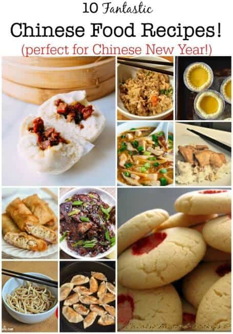 10 Fantastic Chinese Food Recipes that are perfect for celebrating Chinese new Year with your family!