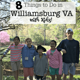 8 Things to Do in Williamsburg VA with Kids!
