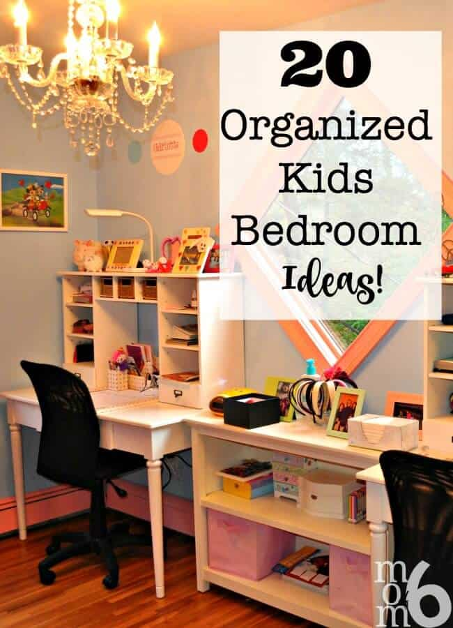 20 organized kids bedroom ideas momof6 for Bedroom organization ideas