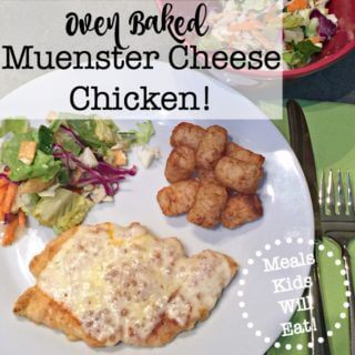 Oven Baked Muenster Cheese Chicken!