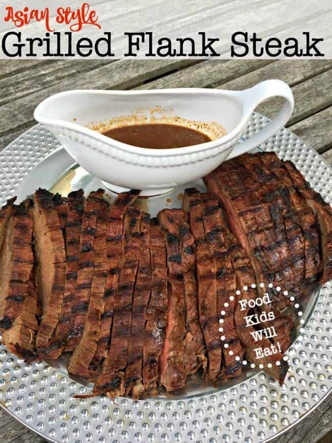 ... . Here's our family recipe for Asian Style Grilled Flank Steak