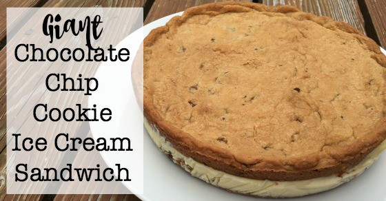 Giant Chocolate Chip Cookie Ice Cream Sandwich - MomOf6