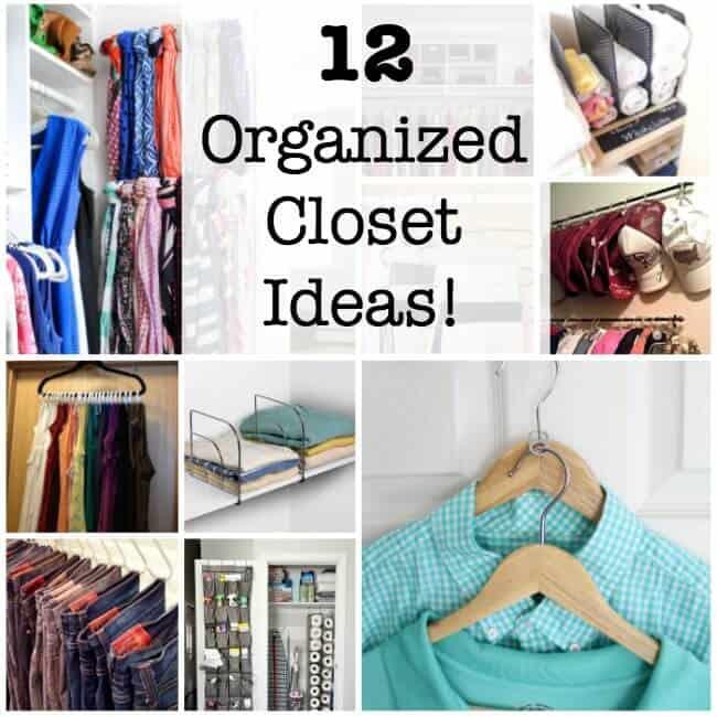 12 Organized Closet Ideas!
