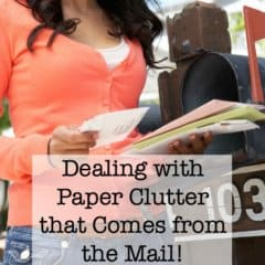 Dealing with Paper Clutter that Comes from the Mail!