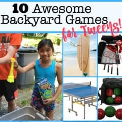 10 Awesome Backyard Games for Tweens!