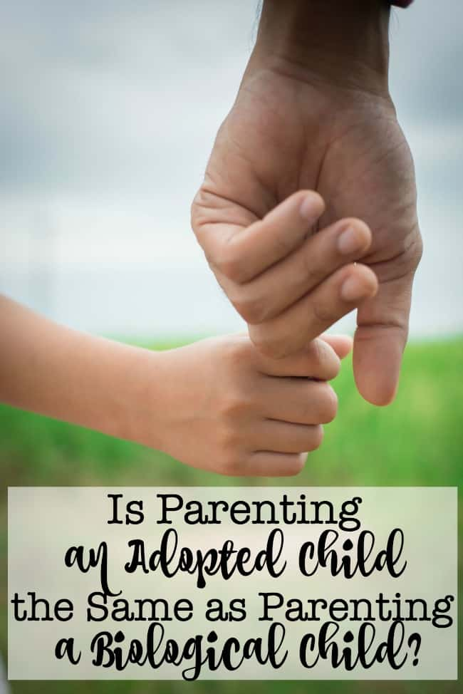 Is Parenting an Adopted Child the Same as Parenting a Biological Child? This post outlines some of the similarities as well as some of the important differences.