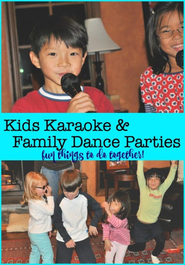 "A great way to burn off some energy, allow kids to ""get their sillies out"", and to just have fun together is to engage in some kids karaoke and all-out family dance parties!"