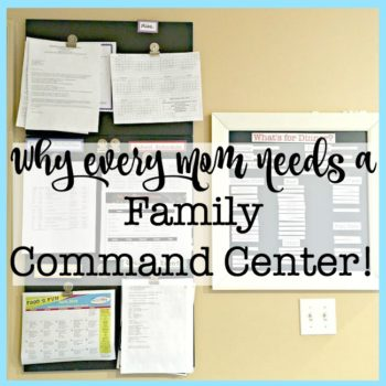 Why Every Mom Needs a Family Command Center (and a list of what you should keep in it!)
