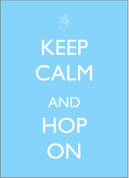 Keep Calm and Hop On printable