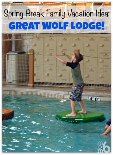 Spring Break Family Vacation Idea Great Wolf Lodge