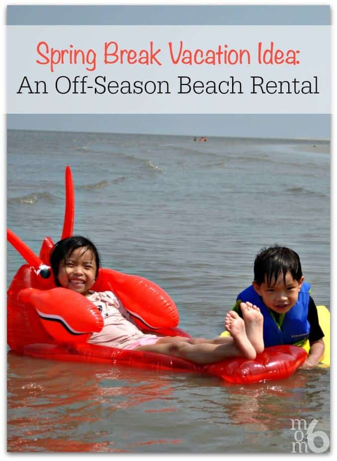 A great Spring Break vacation idea that is so much fun, and can be very reasonably-priced is to rent an off-season house or condo at the beach!