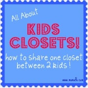 How To Organize Your Kids Closet AND How Two Kids Can Share One Closet!