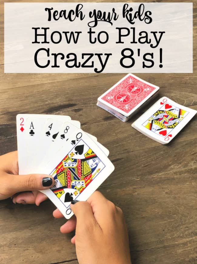 This summer, teach your kids how to play Crazy 8's! Crazy 8's is a family card game favorite at our house, and kids as young as 4 can easily join in on the fun if they understand the concept of the card's suit (which you explain using the pictures of diamonds, hearts, clubs, and spades) and how to match numbers (ranks).