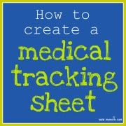 How to Create A Medical Tracking Sheet for Your Family