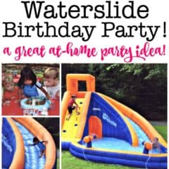 A Great Birthday Party Idea: A Waterslide Birthday Party!