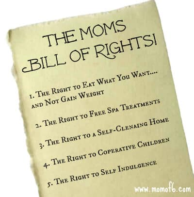 5 Things That Should Be On The Moms Bill of Rights