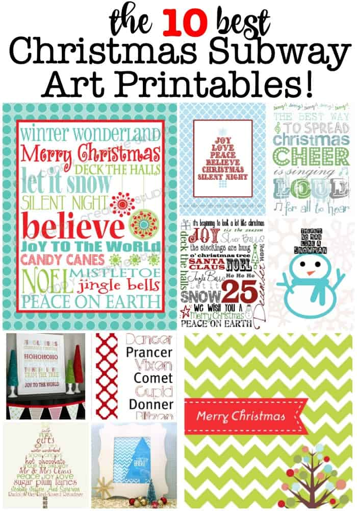I love it when a little snowfall and some Christmas music puts me in the mood to start decorating our home for the holidays! So today I present to you The 10 Best Free Christmas Subway Art Printables!