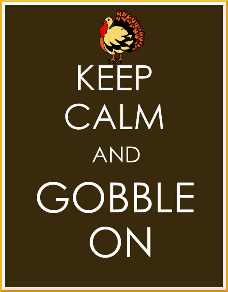 Keep Calm and Gobble On Print