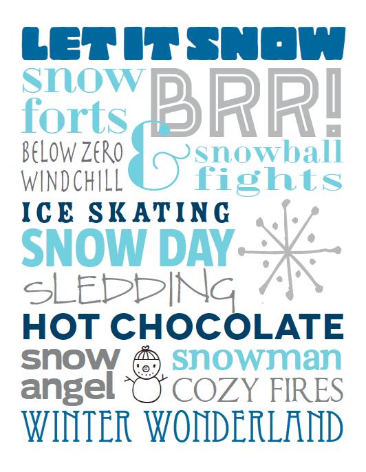 let it snow art printable