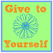 """Give To Yourself"" {Share Your Life}"