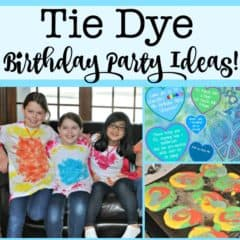 Tie Dye Party: A Great 9 Year Old Birthday Party Idea!