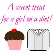 A Sweet Treat for a Girl on a Diet!