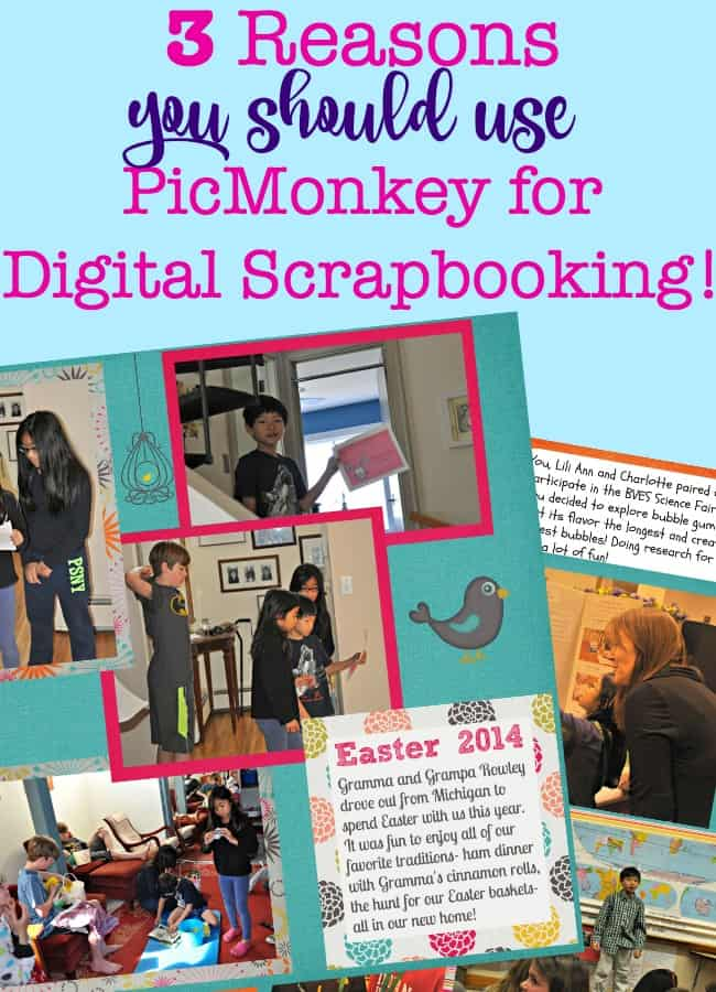 I was looking for an easier way to create scrapbooks for my kids when I tried using PicMonkey for my page layouts- and I realized that it was the perfect solution for me! Here's why you should use PicMonkey for digital scrapbooking too!