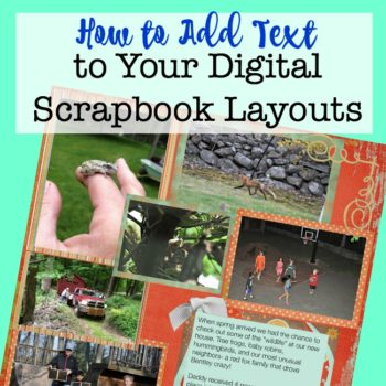 How to Add Text to Your Digital Scrapbook Layouts