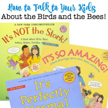 How To Have The Birds and Bees Talk with Your Kids
