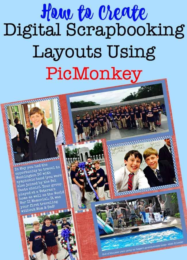 How To Create Digital Scrapbooking Layouts Using Picmonkey Momof6