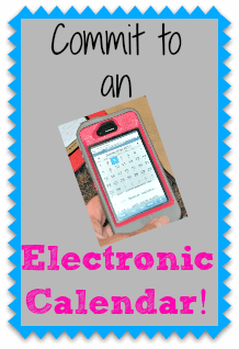 How to Organize Your Life {#1: Commit to an Electronic Calendar System}