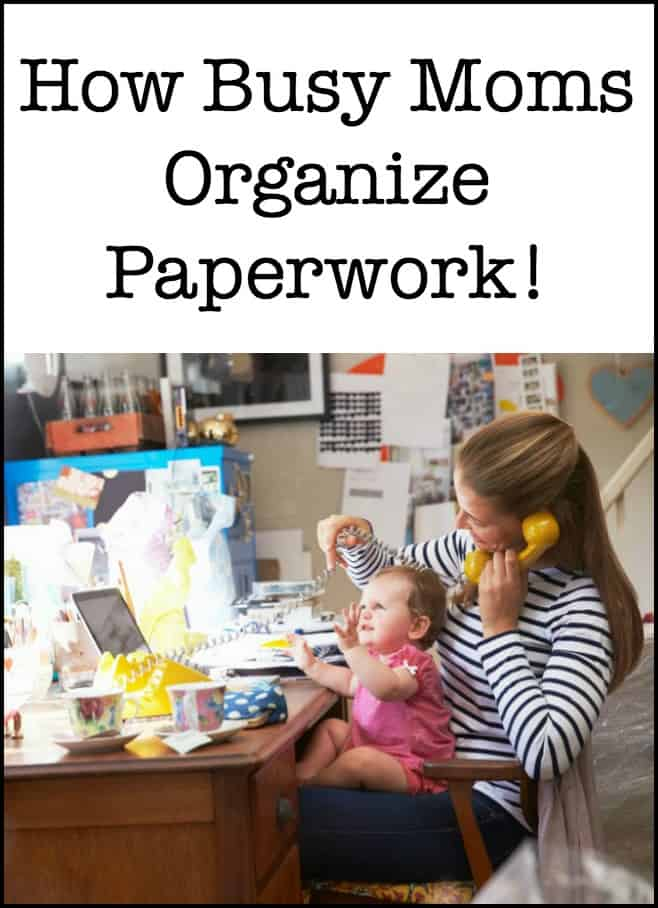 Do you have paperwork in piles all over the kitchen counter, the dining room table and every other available surface? Here's how busy Moms organize paperwork!