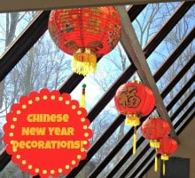 10 Great Ideas for Chinese New Year Decorations! {With Free Printables}