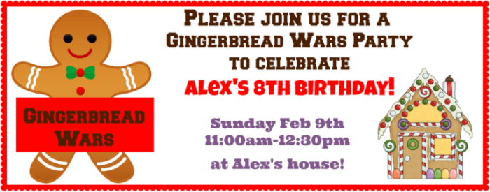 Great 8 year birthday party idea gingerbread wars party momof6 alexs gingerbread wars birthday party invite for momof6 filmwisefo Images