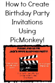How to Create Birthday Party Invitations Using PicMonkey {Tutorial}
