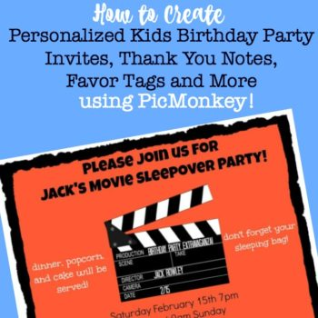 How to Create Kids Birthday Party Invitations, Thank You Notes, Favor Tags and More Using PicMonkey {Tutorial}
