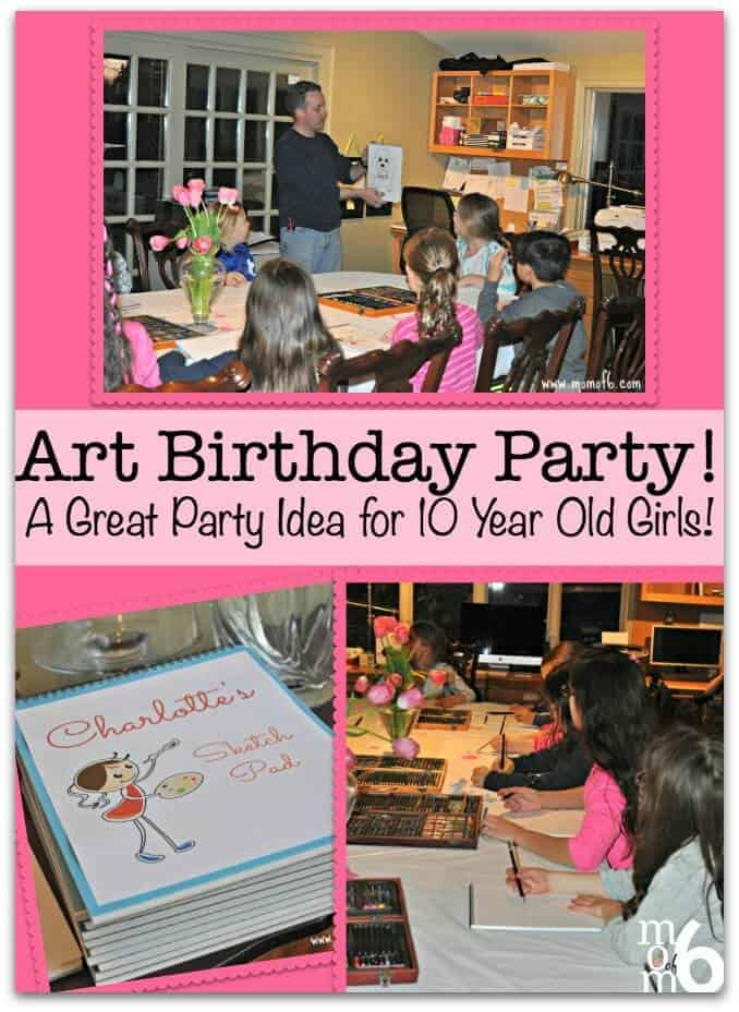 Art Birthday Party A Great Party Idea for 10 Year Old Girls MomOf6