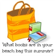 What Books Are In Your Summer Beach Bag?