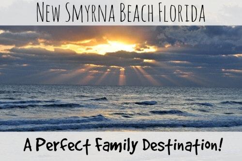 New Smyrna Beach Florida- A Perfect Family Destination!