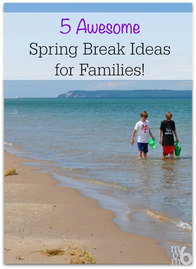 Are You Searching For Some Fun Spring Break Ideas Families This Post Has 5